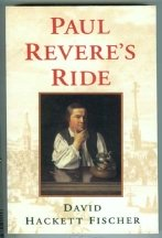 Paul Revere's Ride by David Fischer