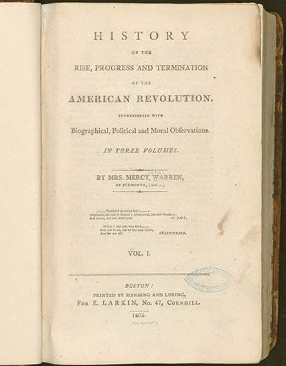 History of the Rise, Progress and Termation of the American Revolution by Mercy Otis Warren